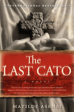 Book The Last Cato: A Novel by Matilde Asensi