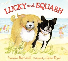 Book Lucky And Squash by Jeanne Birdsall