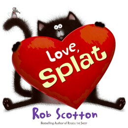 Book Love, Splat by Rob Scotton