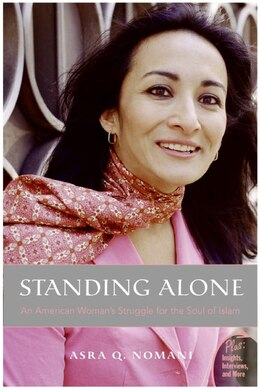 Book Standing Alone: An American Woman's Struggle for the Soul of Islam by Asra Nomani