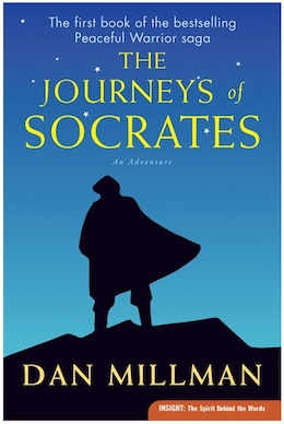 Book The Journeys Of Socrates: An Adventure by Dan Millman