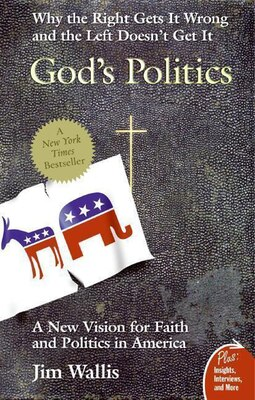 Book God's Politics: Why the Right Gets It Wrong and the Left Doesn't Get It by Jim Wallis