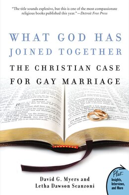 Book What God Has Joined Together: The Christian Case for Gay Marriage by David G., PhD Myers