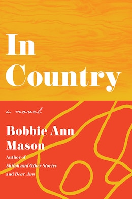 Book In Country by Bobbie Ann Mason