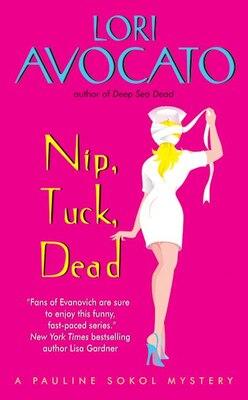 Book Nip, Tuck, Dead: A Pauline Sokol Mystery by Lori Avocato