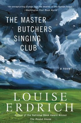 Book The Master Butchers Singing Club: A Novel by Louise Erdrich