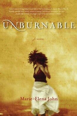 Book Unburnable by Marie-Elena John