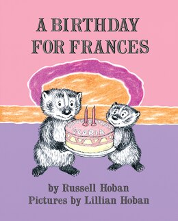 Book A Birthday For Frances by Russell Hoban