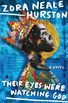 Book Their Eyes Were Watching God: A Novel by Zora Neale Hurston