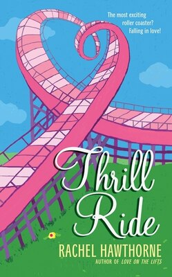 Book Thrill Ride by Rachel Hawthorne