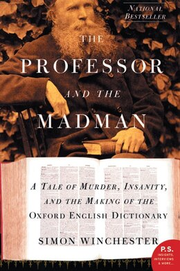 Book The Professor And The Madman: A Tale of Murder, Insanity, and the Making of the Oxford English… by Simon Winchester