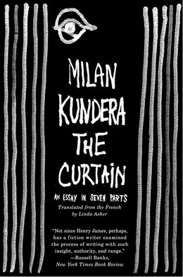 Book The Curtain: An Essay in Seven Parts by Milan Kundera