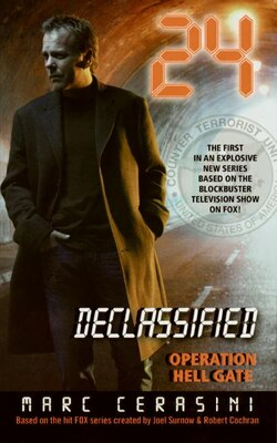 Book 24 Declassified: Operation Hell Gate: Operation Hell Gate by Marc Cerasini