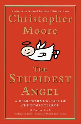 Book The Stupidest Angel: A Heartwarming Tale of Christmas Terror by Christopher Moore