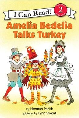 Book Amelia Bedelia Talks Turkey by Herman Parish