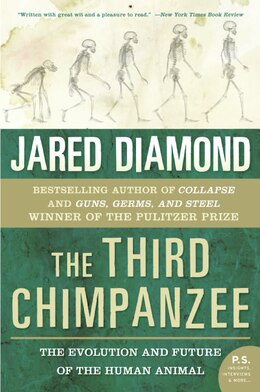 Book The Third Chimpanzee: The Evolution and Future of the Human Animal by Jared M. Diamond