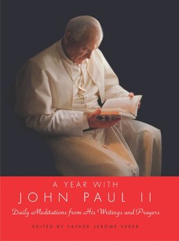 Book A Year With John Paul II: Daily Meditations from His Writings and Prayers by John P Pope John Paul II