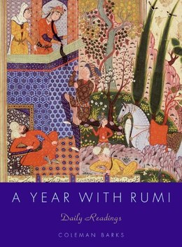 Book A Year With Rumi: Daily Readings by Coleman Barks