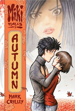 Book Miki Falls: Autumn: Autumn by Mark Crilley