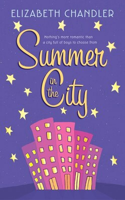 Book Summer in the City by Elizabeth Chandler