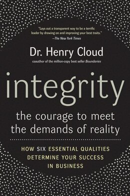 Book Integrity: The Courage to Meet the Demands of Reality by Henry Cloud