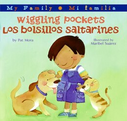 Book Wiggling Pockets/Los bolsillos saltarines by Pat Mora