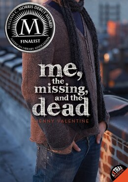 Book Me, The Missing, And The Dead by Jenny Valentine