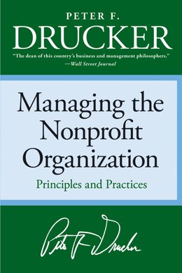 Book Managing the Nonprofit Organization by Peter F. Drucker