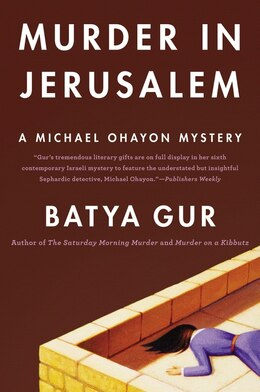 Book Murder In Jerusalem: A Michael Ohayon Mystery by Gur, Batya