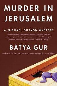 Murder In Jerusalem: A Michael Ohayon Mystery