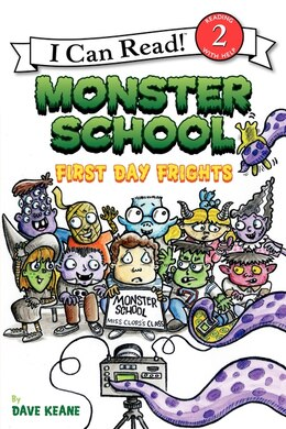 Book Monster School: First Day Frights: First Day Frights by Dave Keane
