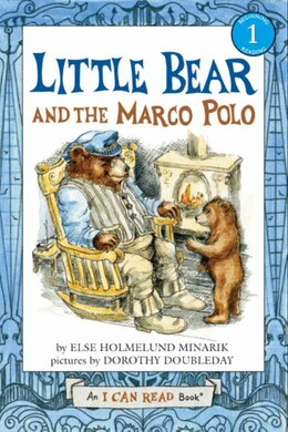 Book Little Bear and the Marco Polo by Else Holmelund Minarik