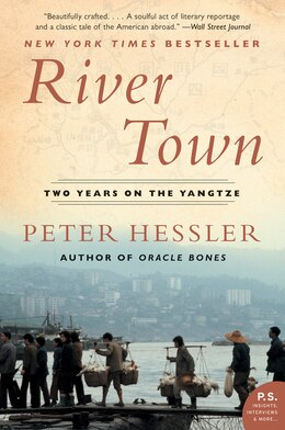 Book River Town: Two Years on the Yangtze by Peter Hessler