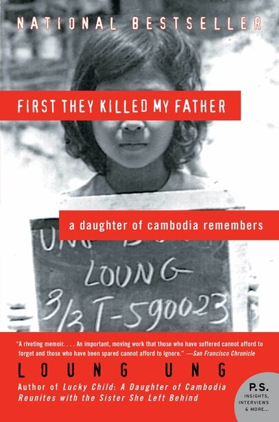 First They Killed My Father: A Daughter of Cambodia Remembers by Loung Ung