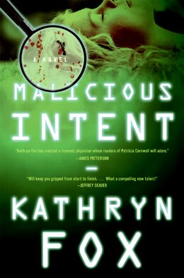 Book Malicious Intent by Kathryn Fox
