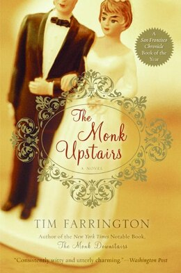 Book The Monk Upstairs: A Novel by Tim Farrington