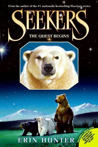 Seekers #1: The Quest Begins: The Quest Begins by Erin Hunter