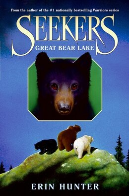 Book Seekers #2: Great Bear Lake by Erin Hunter