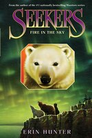 Book Seekers #5: Fire In The Sky by Erin Hunter