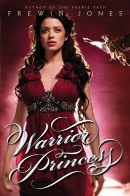 Book Warrior Princess by Frewin Jones