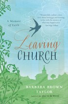 Leaving Church: A Memoir of Faith