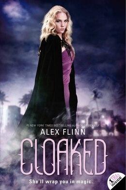 Book Cloaked by Alex Flinn