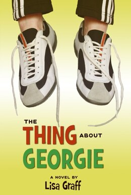 Book The Thing About Georgie by Lisa Graff
