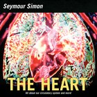 The Heart: All About Our Circulatory System And More!