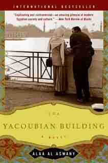 The Yacoubian Building: A Novel by Alaa Al Aswany