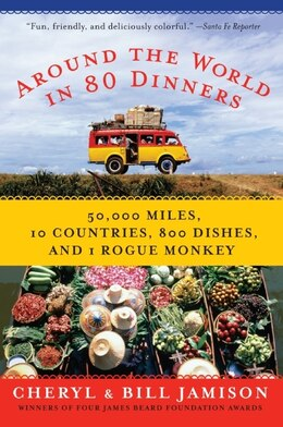 Book Around the World in 80 Dinners by Bill Jamison