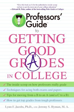 Book Professors' Guide(Tm) To Getting Good Grades In College by Lynn F. Jacobs
