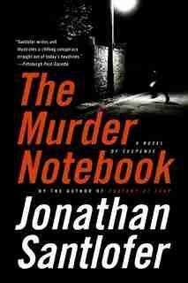 The Murder Notebook: A Novel of Suspense by Jonathan Santlofer