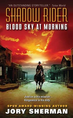 Book Shadow Rider: Blood Sky At Morning: Blood Sky At Morning by Jory Sherman