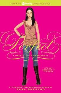 Pretty Little Liars #3: Perfect: Perfect